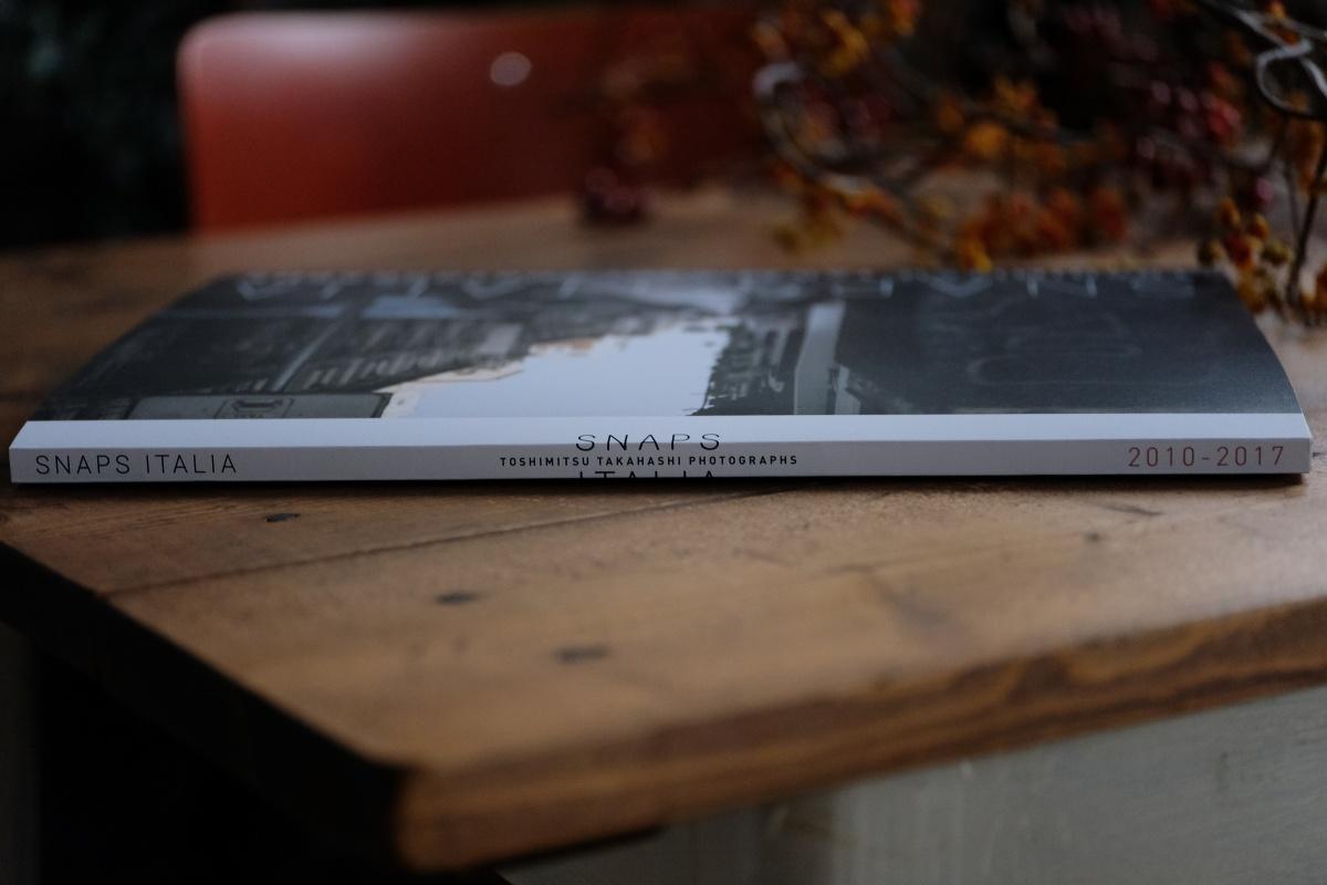 FUJIFILMのカメラを使う写真家・高橋俊充氏の写真集「SNAPS ITALIA 2010-2017」GET!!